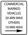 Sign reading commercial marked vehicles 30 min max others 10 min max