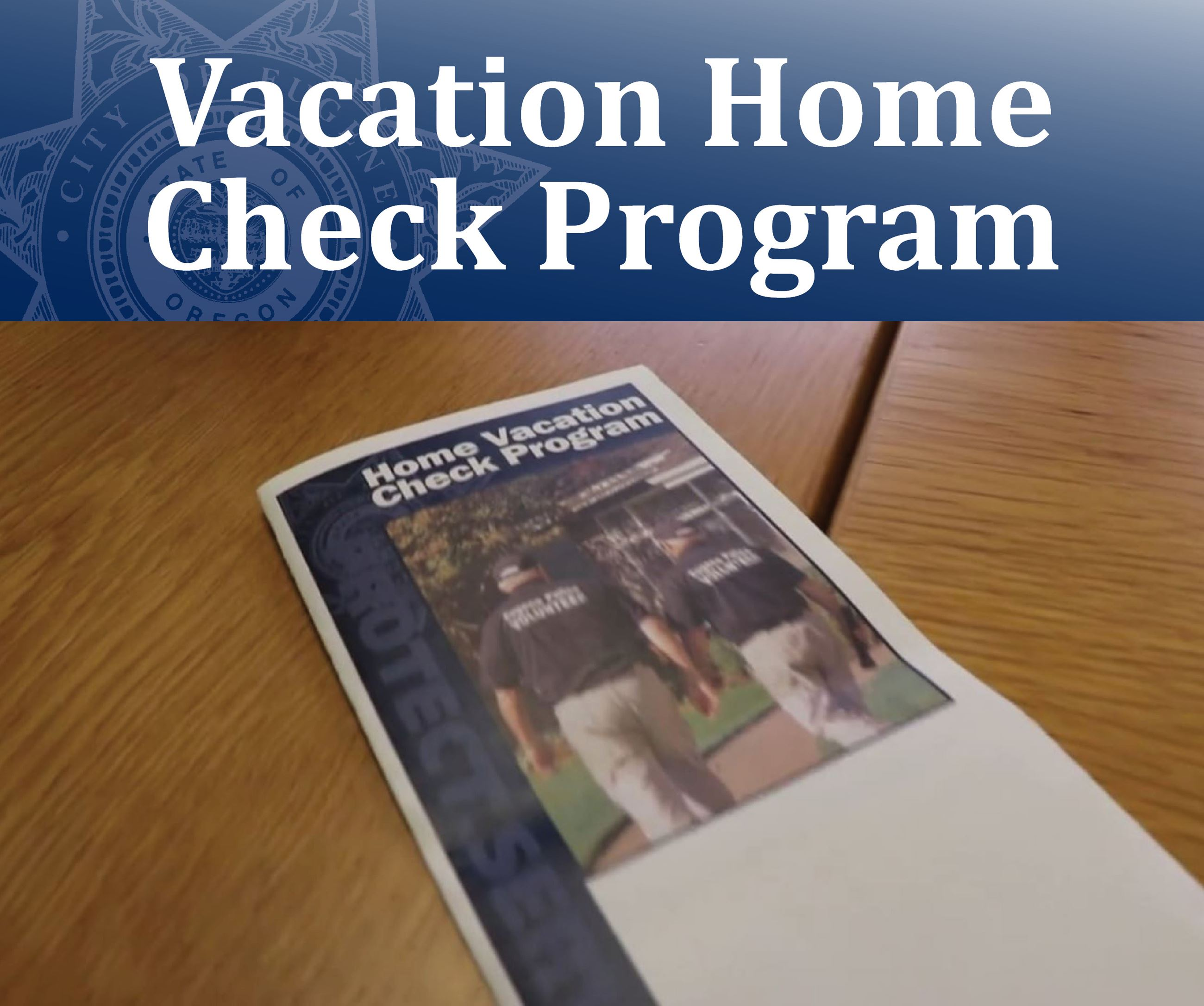 VacationHome Check Program Opens in new window