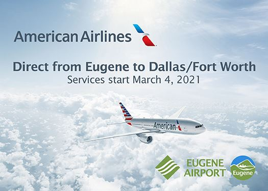 American Airlines direct route from Eugene to Dallas/Fort Worth starts March 4