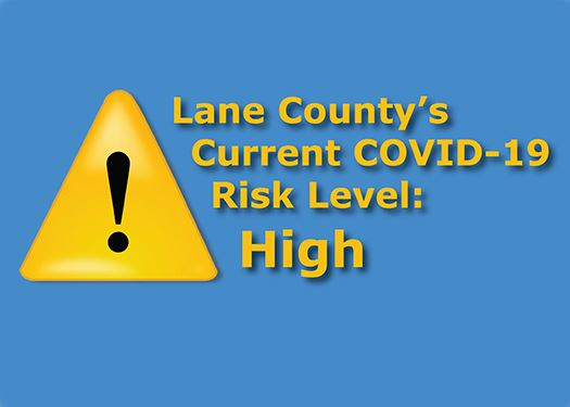 Lane County Moves to COVID-19 Risk Level High