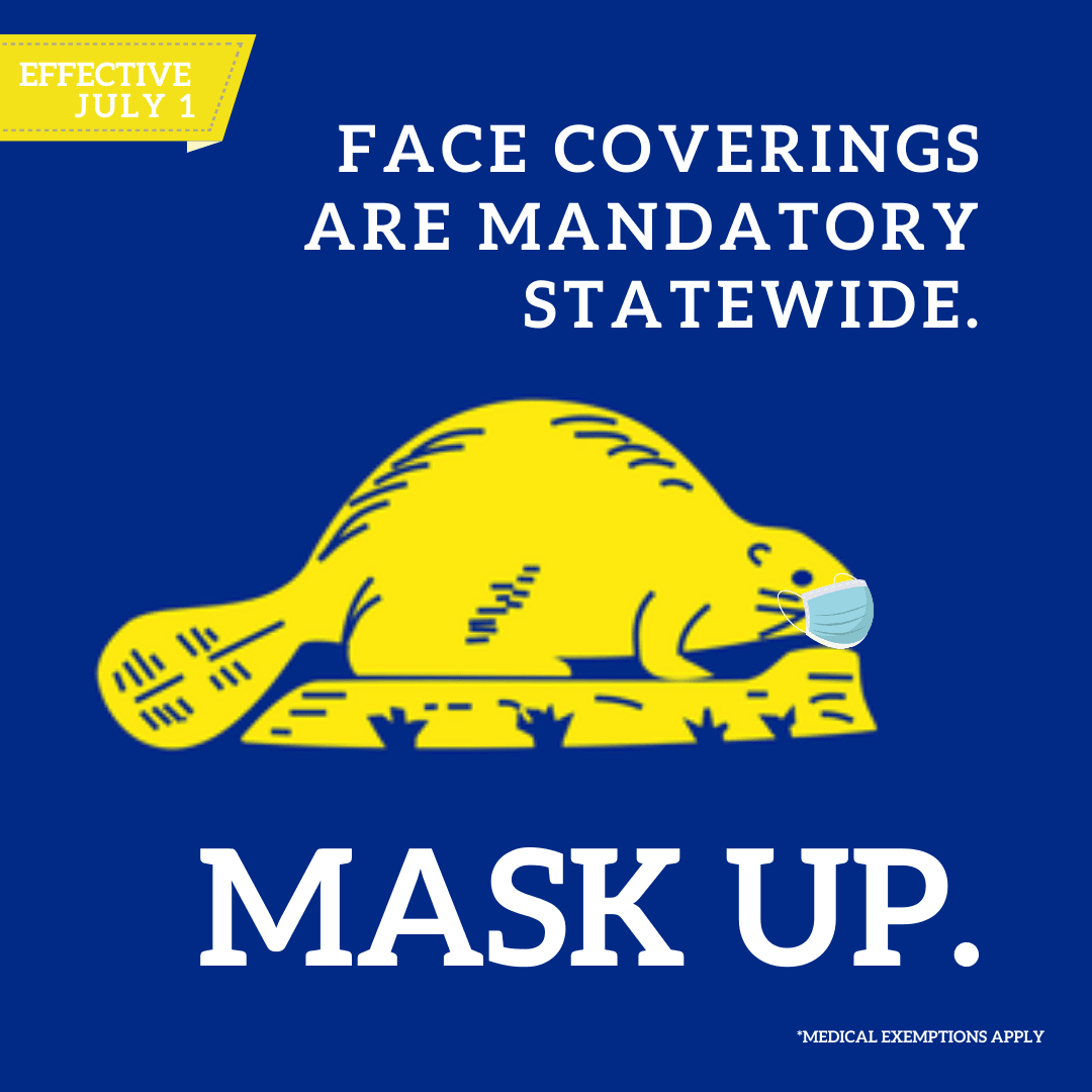 Mask Up - Face coverings are mandatory statewide Opens in new window