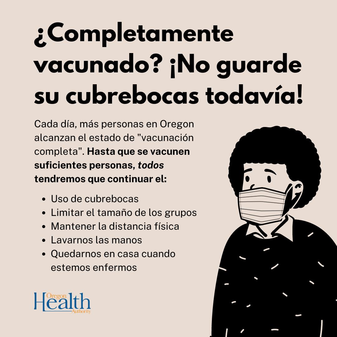 Completemente vacunado? No guarde su cubrebocas todavia!