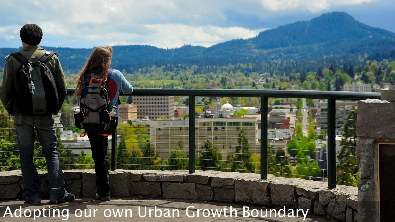 Adopting our own urban growth boundary
