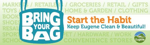 Bring Your Bag - Start the Habit - Keep Eugene Clean and Beautiful!