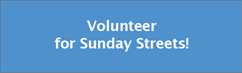 Volunteer for Sunday Streets